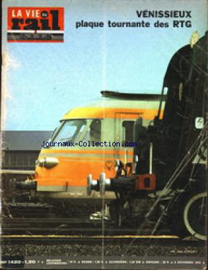 VIE DU RAIL (LA) no:1420 09/12/1973