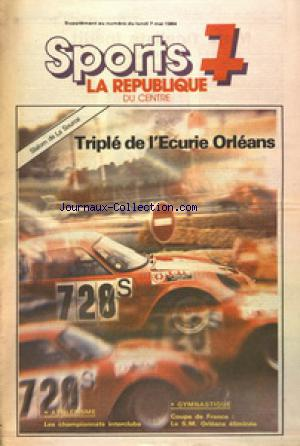 SPORTS 7 LA REPUBLIQUE DU CENTRE SUPPLEMENT no: 07/05/1984