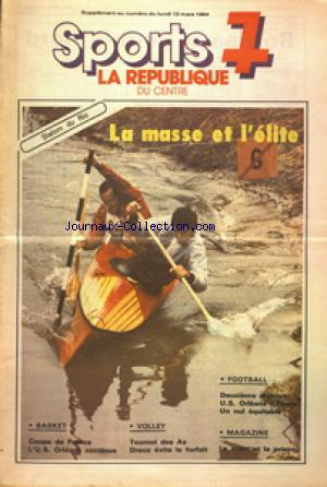 SPORTS 7 LA REPUBLIQUE DU CENTRE SUPPLEMENT no: 12/03/1984