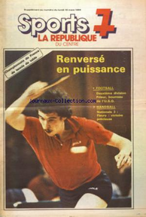 SPORTS 7 LA REPUBLIQUE DU CENTRE SUPPLEMENT no: 19/03/1984