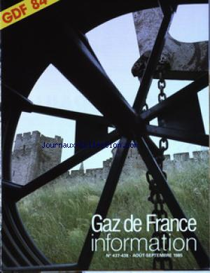 GAZ DE FRANCE INFORMATION no:437 01/08/1985
