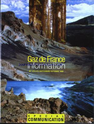 GAZ DE FRANCE INFORMATION no:474 01/09/1988