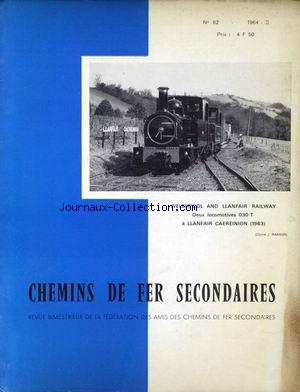 CHEMINS DE FER SECONDAIRES no:62 01/02/1964
