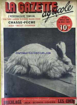 GAZETTE AGRICOLE (LA) no:44 31/05/1947