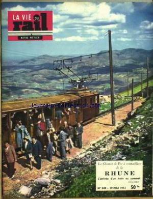 VIE DU RAIL (LA) no:349 19/05/1952