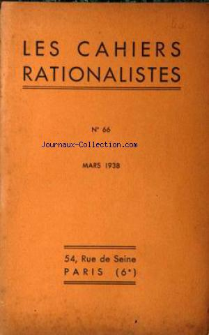 CAHIERS RATIONALISTES (LES) no:66 01/03/1938