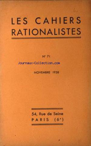 CAHIERS RATIONALISTES (LES) no:71 01/11/1938