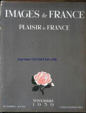 IMAGES DE FRANCE PLAISIR DE FRANCE no:62 01/11/1939