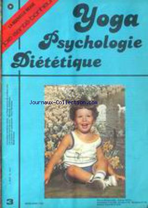 YOGA / PSYCHOLOGIE ET DIETETIQUE no:3 01/04/1982