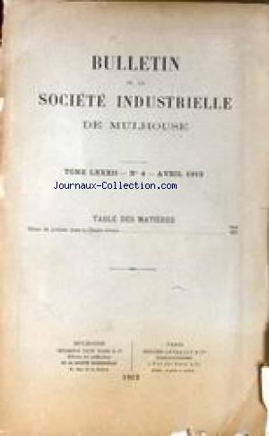 BULLETIN DE LA SOCIETE INDUSTRIELLE DE MULHOUSE no:4 01/04/1912