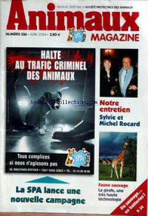 ANIMAUX MAGAZINE no:336 01/04/2004