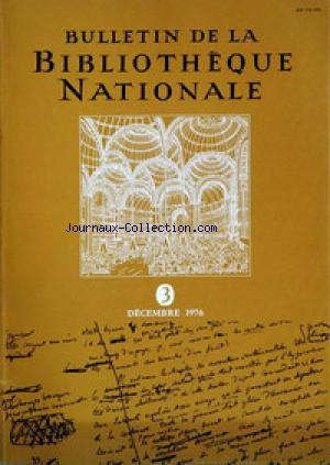 BULLETIN DE LA BIBLIOTHEQUE NATIONALE no:3 01/12/1976