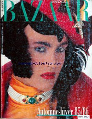 BAZAAR HARPER'S FRANCE no:18 01/11/1985