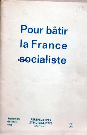 PERSPECTIVES SYNDICALISTES no:23 01/09/1966