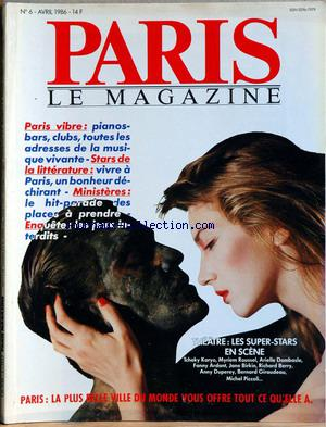 PARIS LE MAGAZINE no:6 01/04/1986