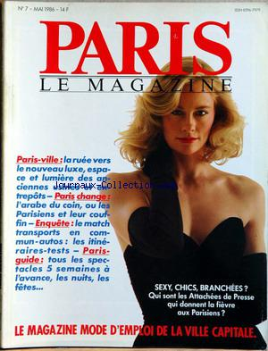 PARIS LE MAGAZINE no:7 01/05/1986