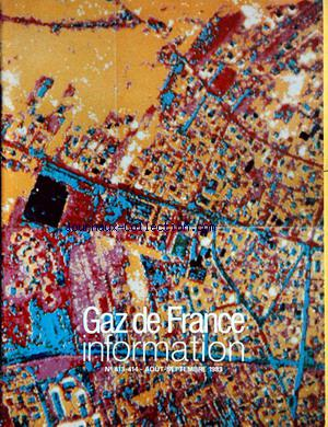 GAZ DE FRANCE INFORMATION no:413 01/08/1983