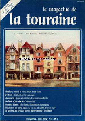 MAGAZINE DE LA TOURAINE (LE) no:3 01/06/1982