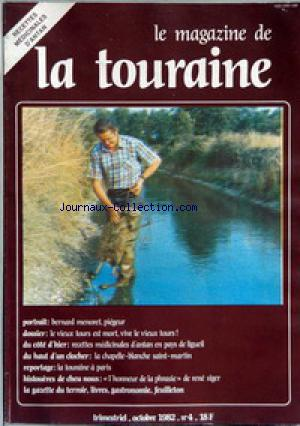 MAGAZINE DE LA TOURAINE (LE) no:4 01/10/1982