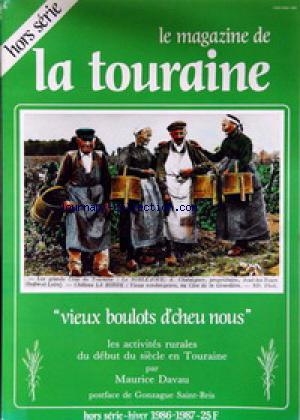 MAGAZINE DE LA TOURAINE (LE) no:HS 01/12/1986