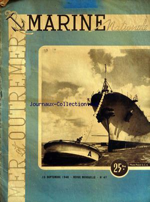 MARINE NATIONALE MER OUTREMER no:47 15/09/1948