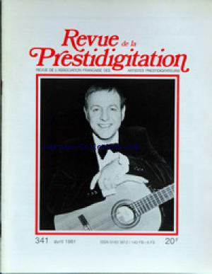 REVUE DE LA PRESTIDIGITATION no:341 01/04/1981