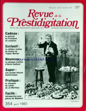 REVUE DE LA PRESTIDIGITATION no:354 01/04/1983