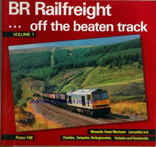 BR RAILFREIGHT OFF THE BEATEN TRACK no:1