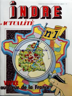 INDRE ACTUALITE no:1 01/05/1980