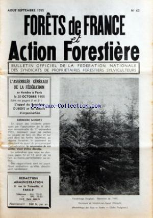 FORETS DE FRANCE ET ACTION FORESTIERE no:62 01/08/1955