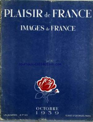 IMAGES DE FRANCE PLAISIR DE FRANCE no:61 01/10/1939