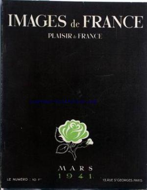 IMAGES DE FRANCE PLAISIR DE FRANCE no:74 01/03/1941