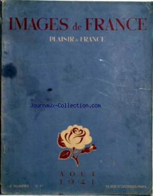 IMAGES DE FRANCE PLAISIR DE FRANCE no:79 01/08/1941