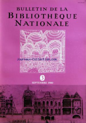 BULLETIN DE LA BIBLIOTHEQUE NATIONALE no:3 01/09/1980