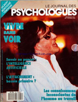 JOURNAL DES PSYCHOLOGUES (LE) no:84 01/02/1991