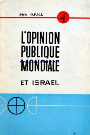 OPINION PUBLIQUE MONDIALE ET ISRAEL (L') no:4 12/02/1968