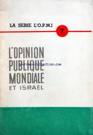 OPINION PUBLIQUE MONDIALE ET ISRAEL (L') no:7