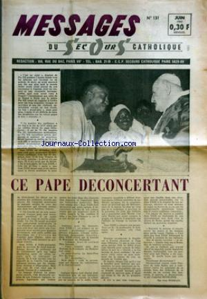 MESSAGES DU SECOURS CATHOLIQUE no:131 01/06/1963