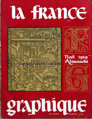 FRANCE GRAPHIQUE (LA) no:156 25/12/1959