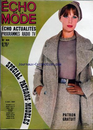 ECHO DE LA MODE ECHO ACTUALITES no:40 04/10/1964