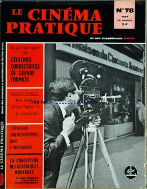 CINEMA PRATIQUE (LE) no:78 01/09/1967