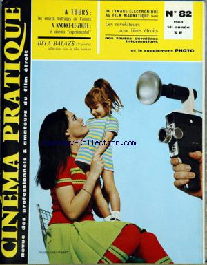 CINEMA PRATIQUE (LE) no:82 01/04/1968