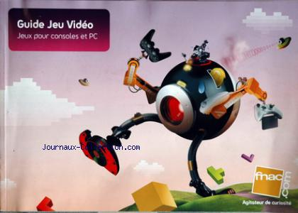 GUIDE JEU VIDEO FNAC no: