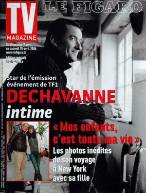 FIGARO TV MAGAZINE (LE) no:19185 08/04/2006