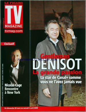 FIGARO TV MAGAZINE (LE) no:20112 29/03/2009
