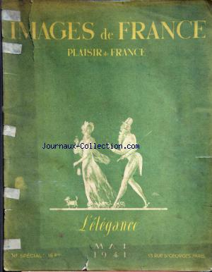 IMAGES DE FRANCE PLAISIR DE FRANCE no: 01/05/1941