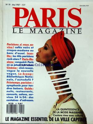 PARIS LE MAGAZINE no:19 01/05/1987