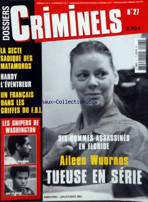 DOSSIERS CRIMINELS no:27 01/07/2003