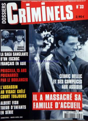 DOSSIERS CRIMINELS no:33 01/03/2004