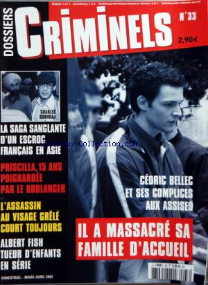 DOSSIERS CRIMINELS no:33 03/04/2004